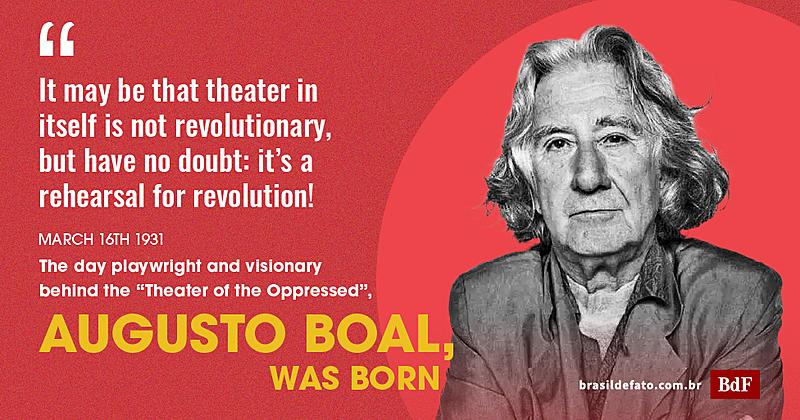 Augusto Boal, Gründer des Theaters der Unterdrückten, wäre 90 geworden